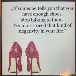 Shoes - You really don't need  this kind of negativity🤣❗️
